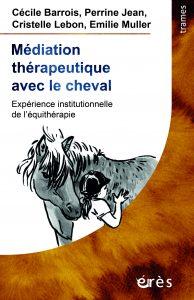 livre sur l'équithérapie édition Erès - Médiation thérapeutique avec le cheval